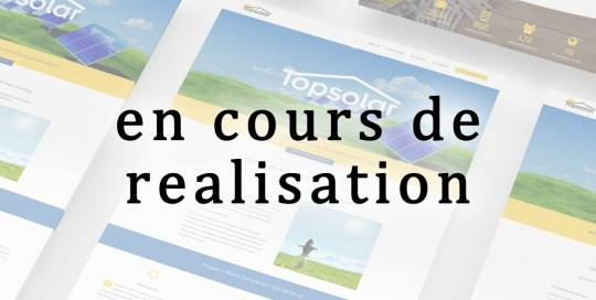 Montage de captures d'écran pendant la phase création site internet pour l'entreprise Topsolar au Luxembourg